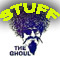The Ghouls great goodies to put in your collection. Cds,  Videos, T-shirts, Sweat shirts, pins and collectables